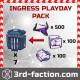 Ingress Playday Pack