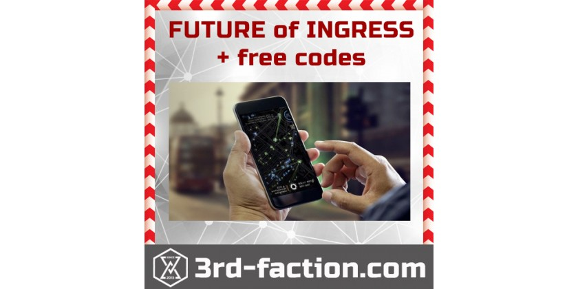 The future of Ingress Prime and NEW codes from Ingress Shop