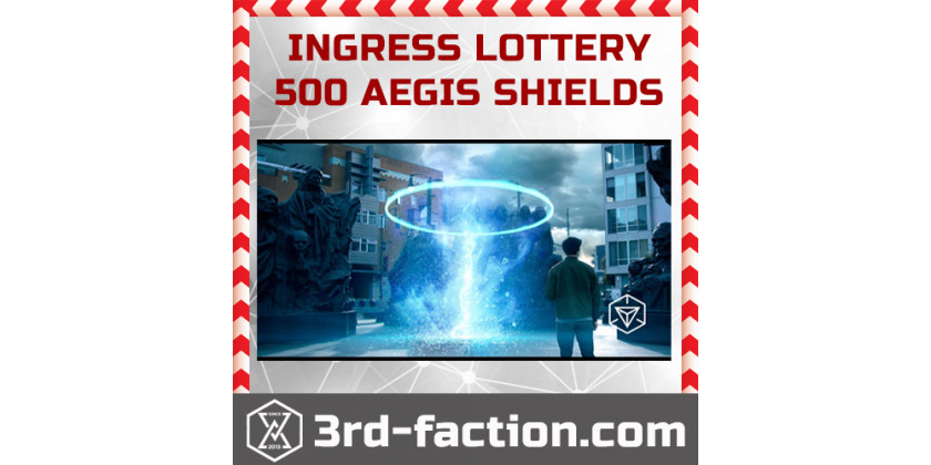 February Ingress Lottery starts... Win 500 Aegis Shields!