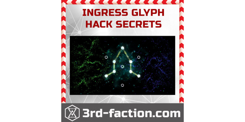 All Ingress Prime Glyph hacking secrets